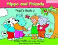 HIPPO AND FRIENDS 2 PUPILS BOOK