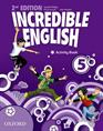 INCREDIBLE ENGLISH 5 ACTIVITY BOOK-2ED
